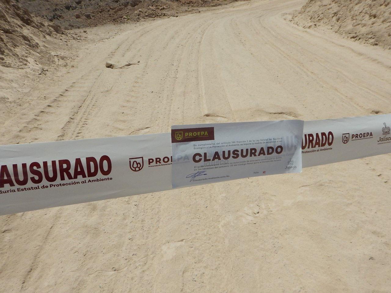 Proepa realiza clausura total temporal de banco de material geológico en Unión de San Antonio