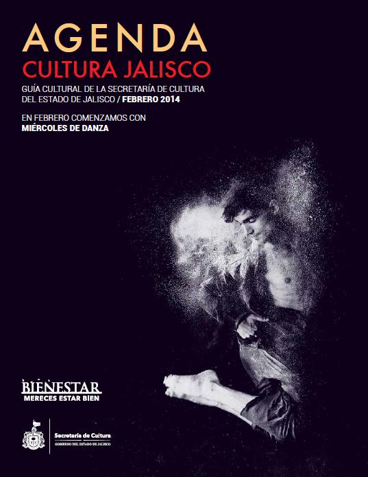 Agenda Cultural de Jalisco / Febrero 2014