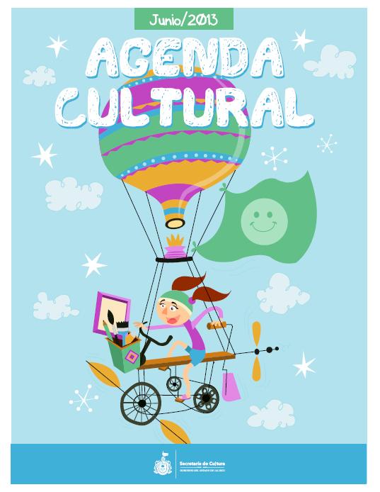 Agenda Cultura de Jalisco / Niños / Junio 2013