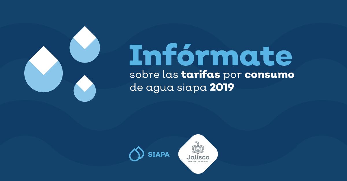 Infórmate sobre las tarifas por consumo de agua SIAPA 2019