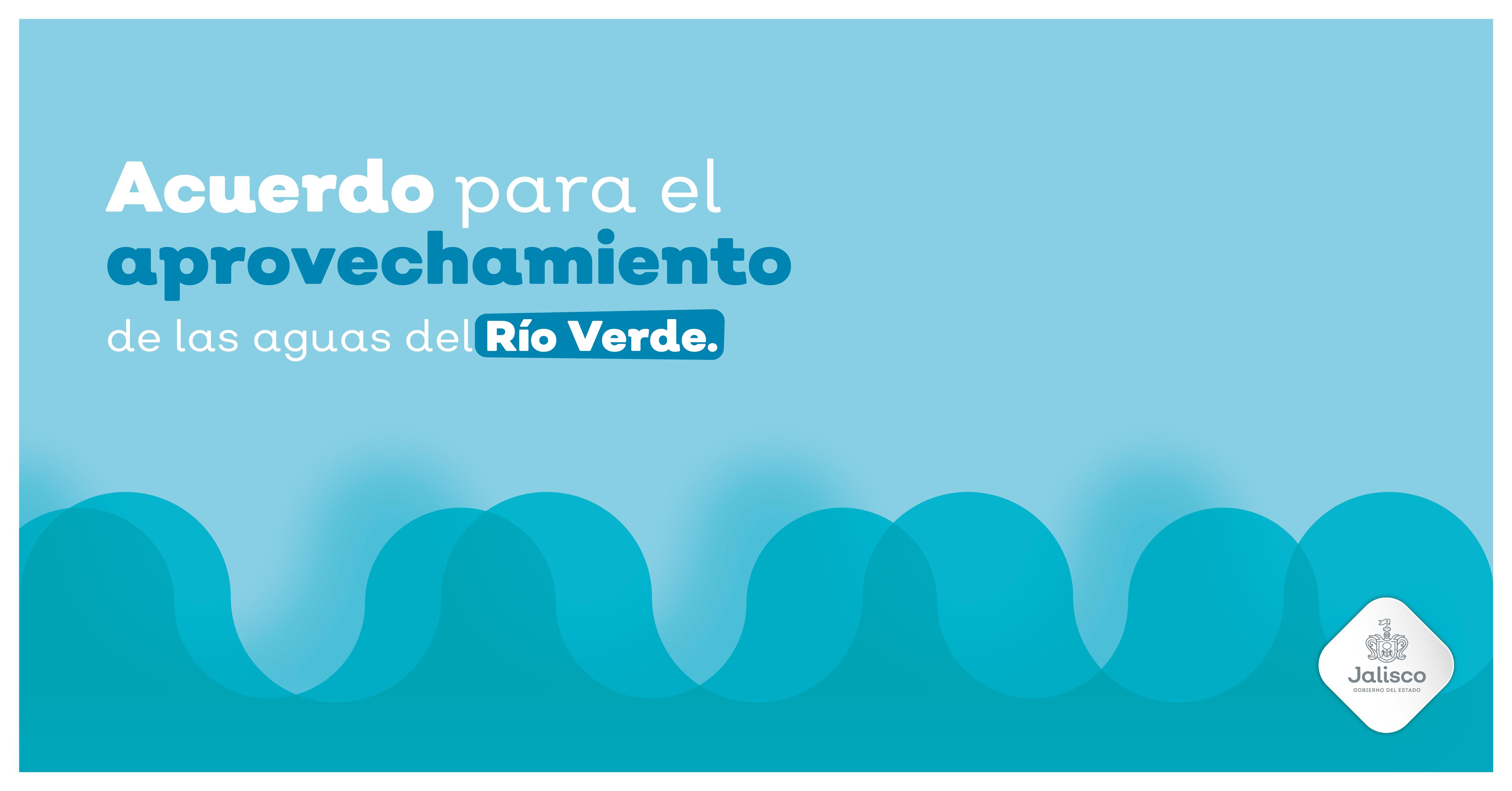 Acuerdo para el aprovechamiento de las aguas del Río Verde.