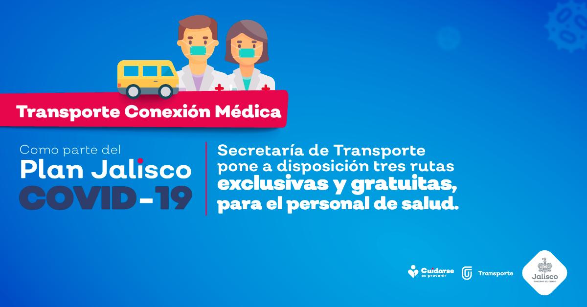 Secretaría de Transporte pone a disposición tres rutas exclusivas y gratuitas para personal médico como parte del Plan Jalisco COVID-19