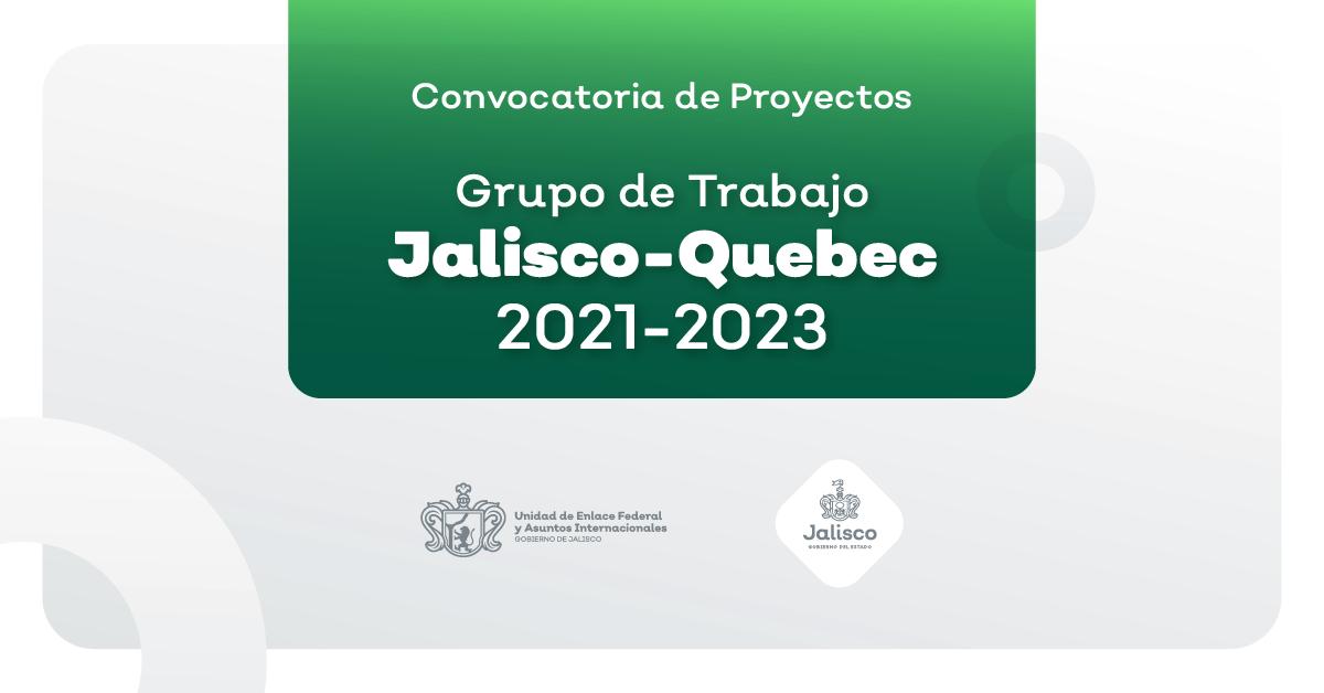 Conoce los criterios y modalidades para el apoyo a proyectos de colaboración Quebec-Jalisco