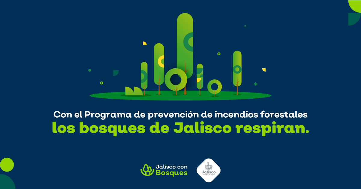 Queremos un Jalisco con Bosques | Programa de prevención de incendios forestales