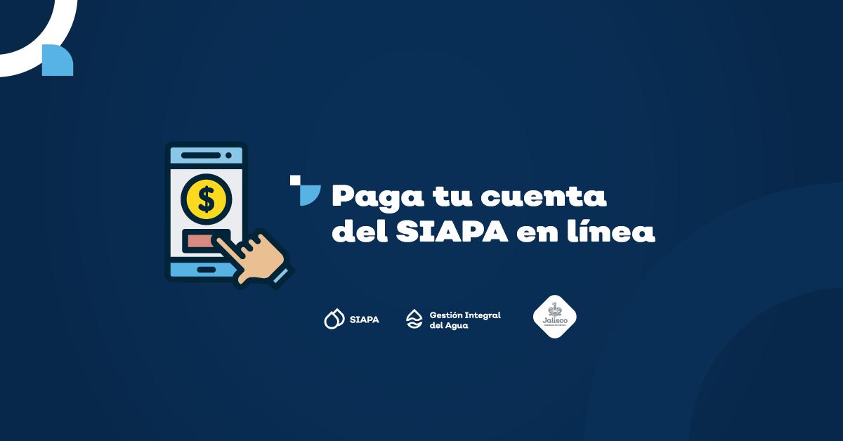 Paga tu cuenta del SIAPA en línea