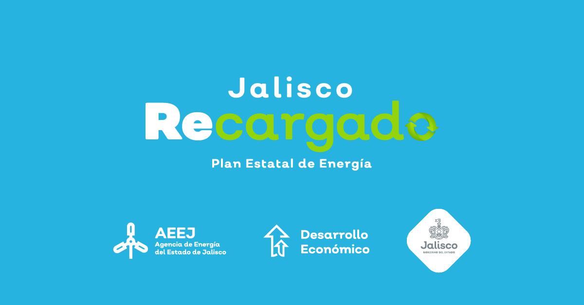 Jalisco Recargado: la estrategia para garantizar la seguridad energética del estado