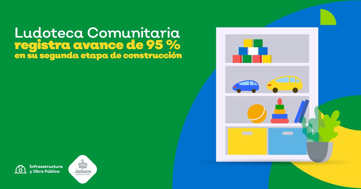 Ludoteca Comunitaria registra avance de 95 % en su segunda etapa de construcción