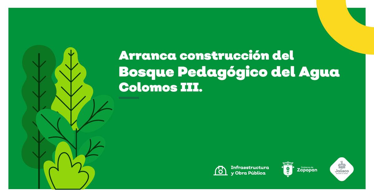 Arranca construcción del Bosque Pedagógico del Agua, en Colomos III