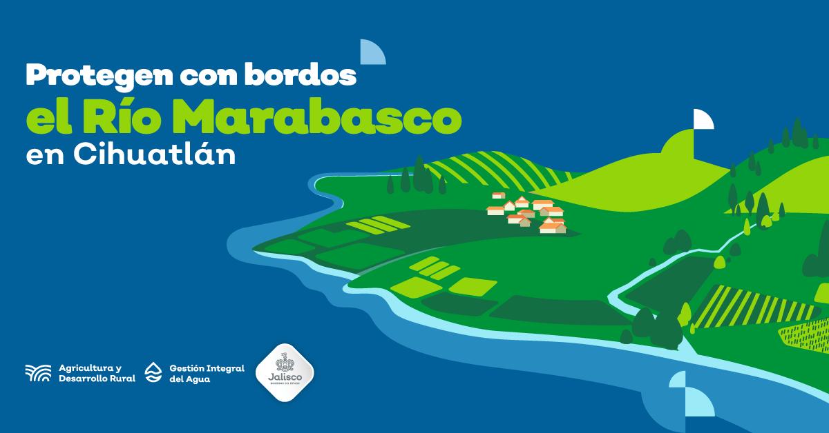 Protegen con bordos el Río Marabasco en Cihuatlán