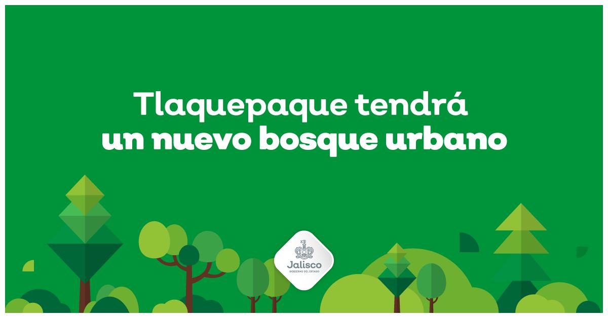 Tlaquepaque tendrá un nuevo bosque urbano