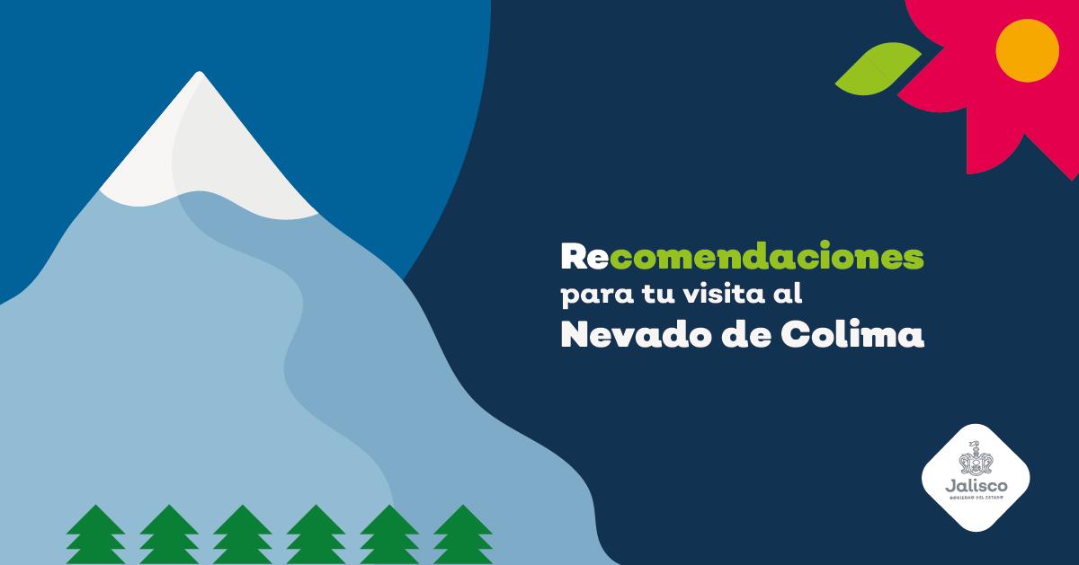VISITA AL NEVADO DE COLIMA