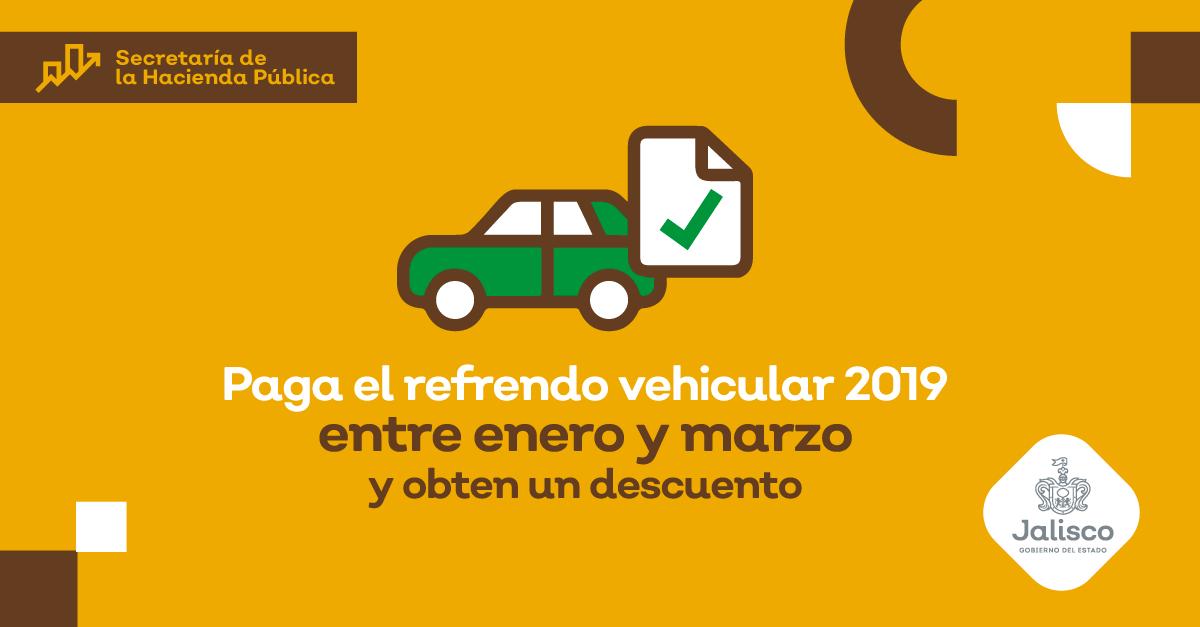 Paga tu refrendo vehicular 2019 entre enero y marzo y obtén un descuento