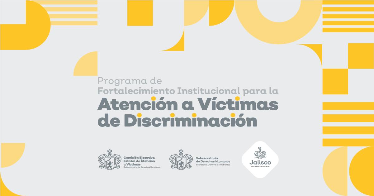 """Convocatoria """"Programa de Fortalecimiento Institucional para la Atención A Víctimas de Discriminación""""."""