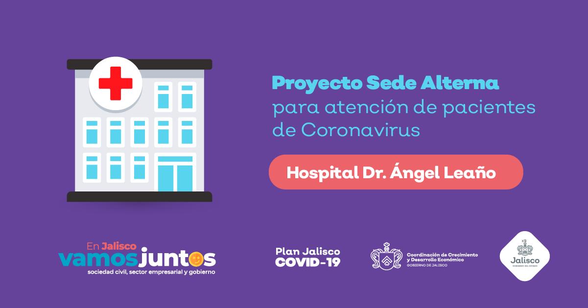 ¡En Jalisco ya trabajamos en la Sede Alterna para atención de pacientes con coronavirus!