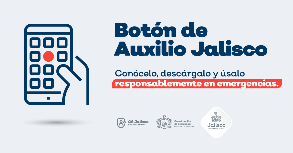 Conoce y descarga el Botón de Auxilio Jalisco