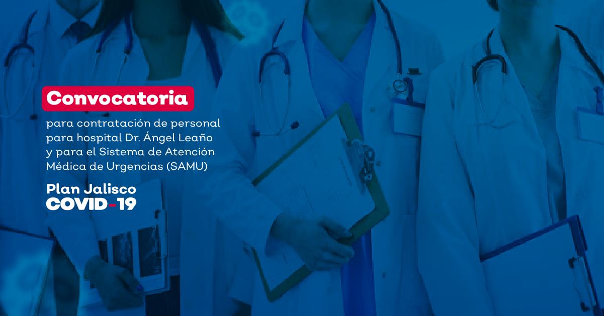 CONVOCATORIA PARA CONTRATACIÓN DE PERSONAL PARA HOSPITAL DR. ÁNGEL LEAÑO Y PARA EL SISTEMA DE ATENCIÓN MÉDICA DE URGENCIAS (SAMU)