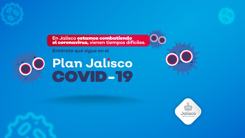 Inicia segunda fase del Plan Jalisco COVID-19