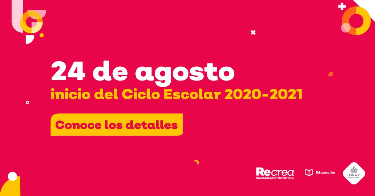 El inicio del Ciclo Escolar 2020-2021 será a distancia  Conoce todos los detalles