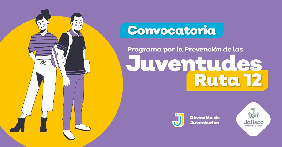 """Programa """"Por la Prevención de las Juventudes: Ruta 12"""""""