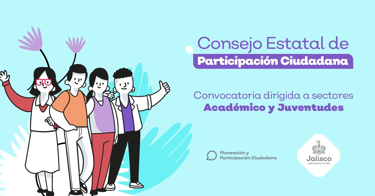 Convocatoria para el Consejo Estatal de Participación Ciudadana:  Académico y Juventudes