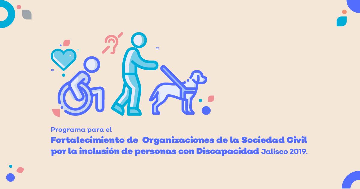 CONVOCATORIA PARA EL PROGRAMA DE FORTALECIMIENTO A ORGANIZACIONES DE LA SOCIEDAD CIVIL