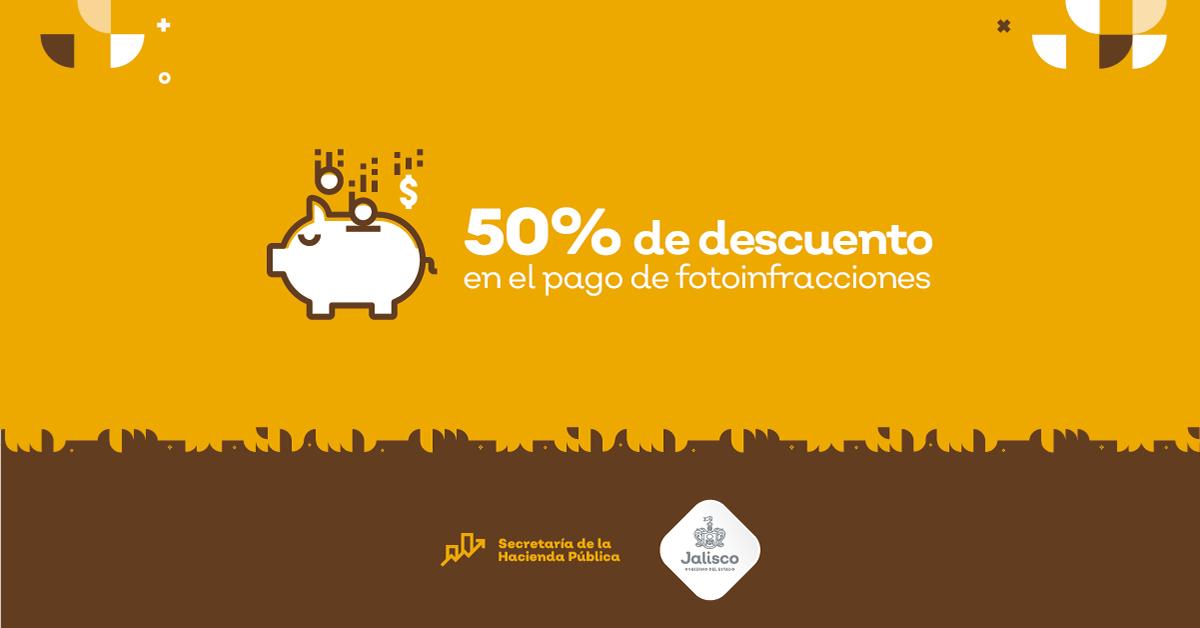 50% DE DESCUENTO EN EL PAGO DE FOTOINFRACCIONES