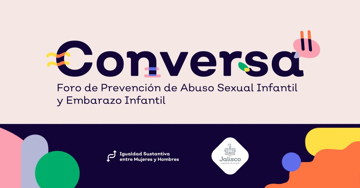 Conversa: Foro para Prevenir el Abuso Sexual Infantil y el Embarazo Infantil