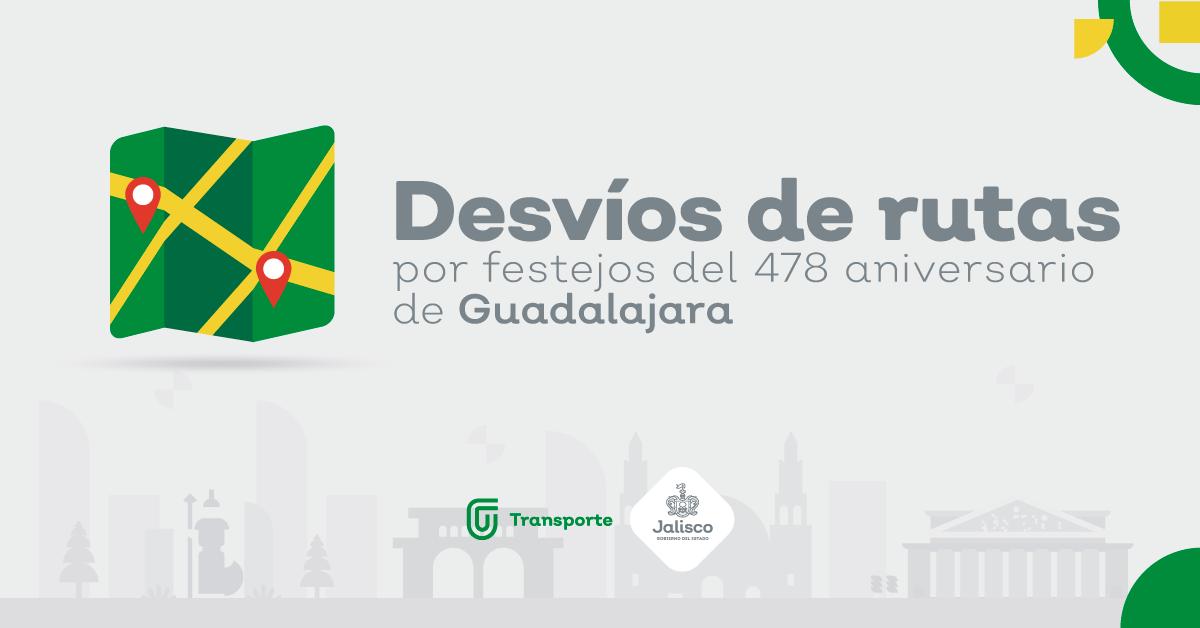 Desvío de rutas por festejos del 478 aniversario de Guadalajara