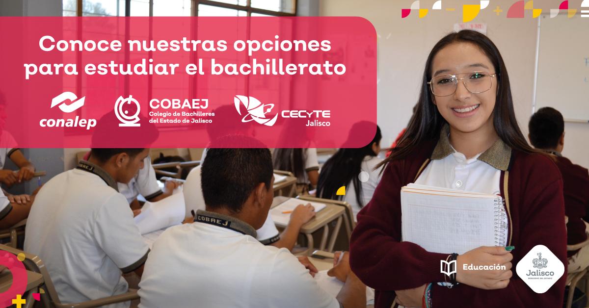 Consulta la oferta educativa para cursar el bachillerato en Jalisco