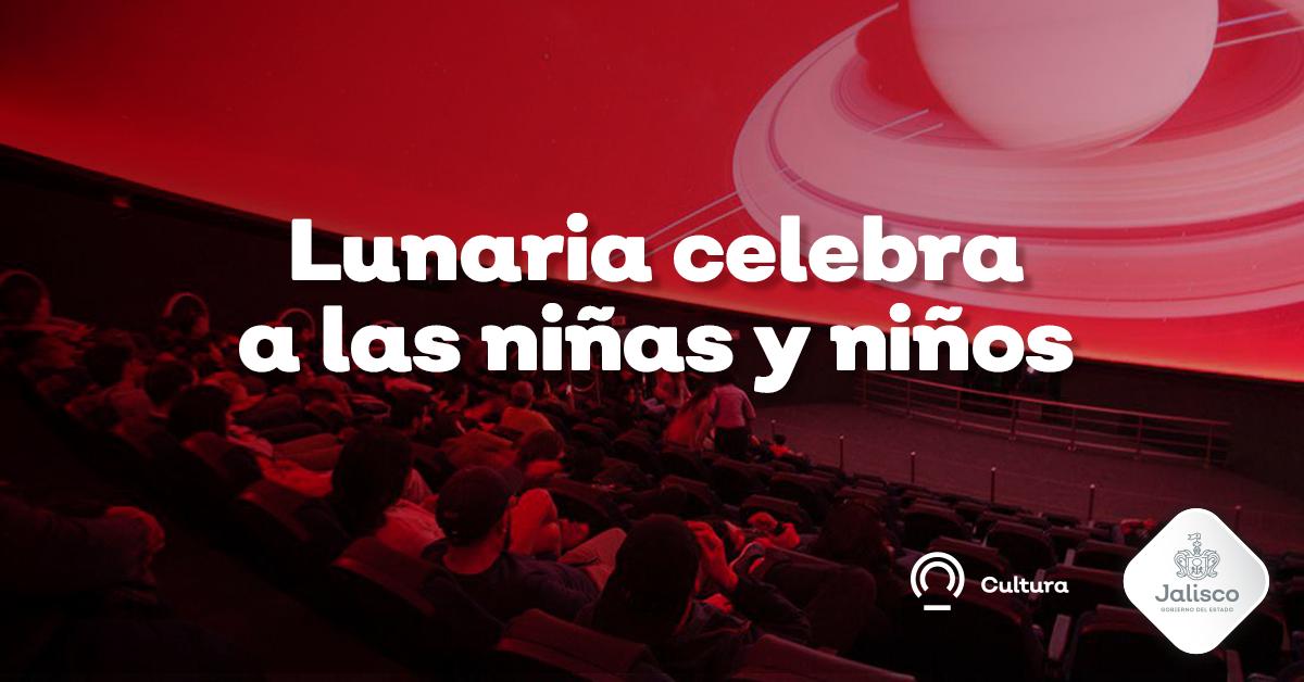 En Lunaria celebramos en su día a las niñas y a los niños