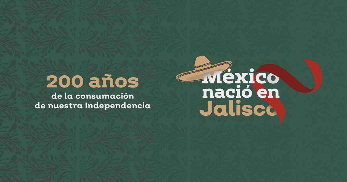 México nació en Jalisco. Fiestas patrias 2021