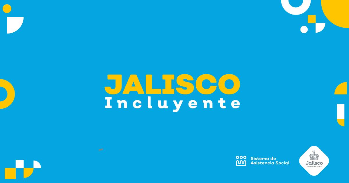 El programa Jalisco Incluyente se reactiva