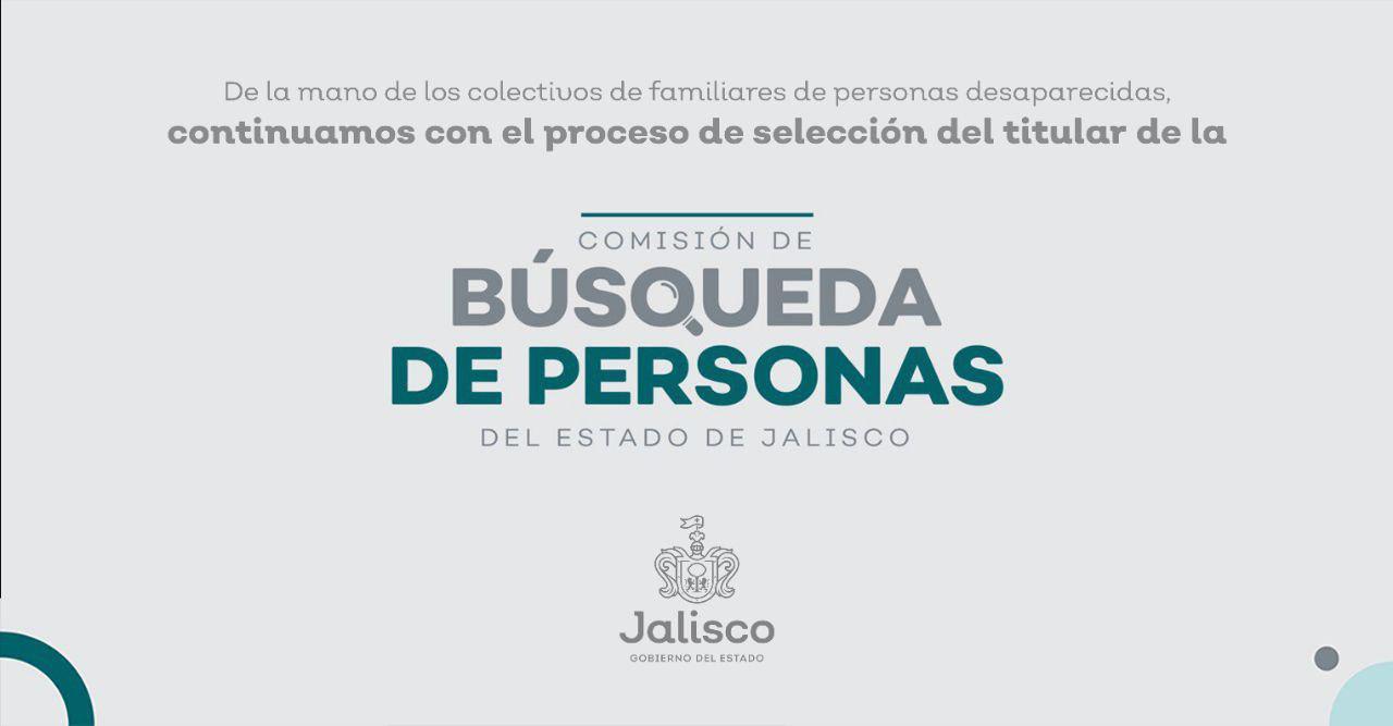 Proceso de selección del titular de la comisión de búsqueda de personas desaparecidas en Jalisco