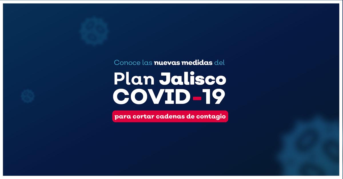 Nuevas medidas para el plan Jalisco COVID-19