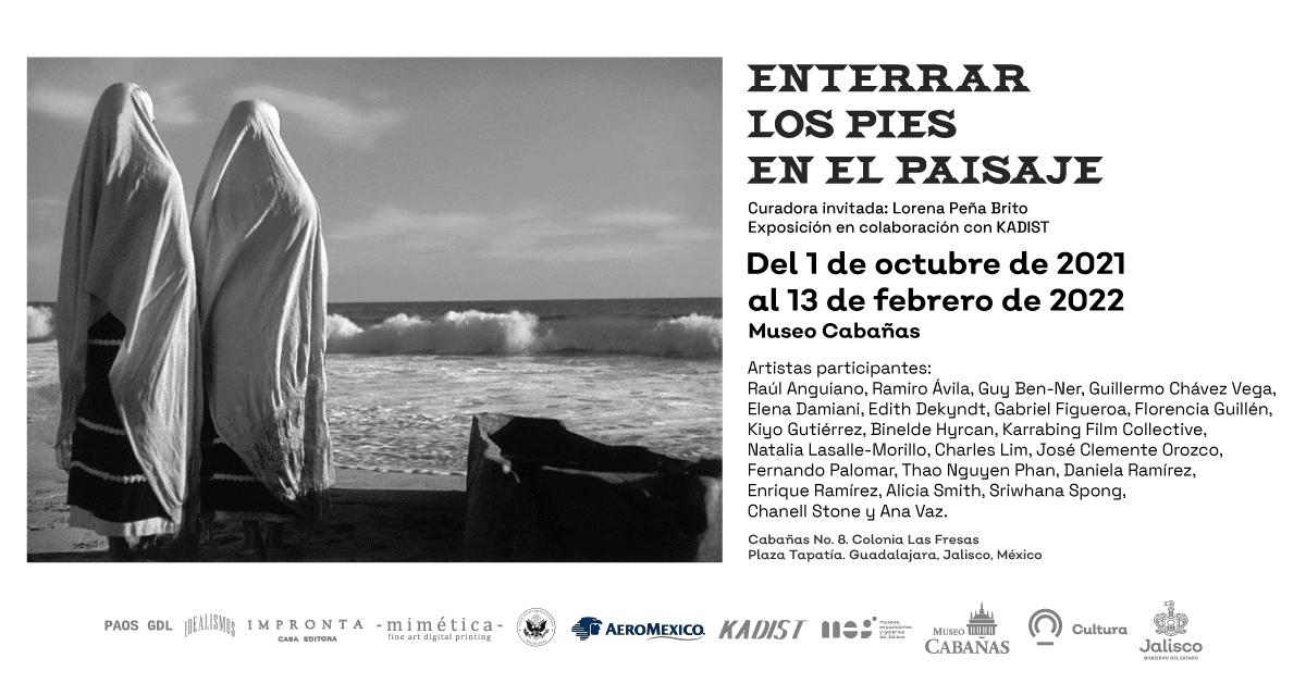 """""""Enterrar los pies sobre el paisaje"""", la exposición que llega en Octubre a Museo Cabañas"""
