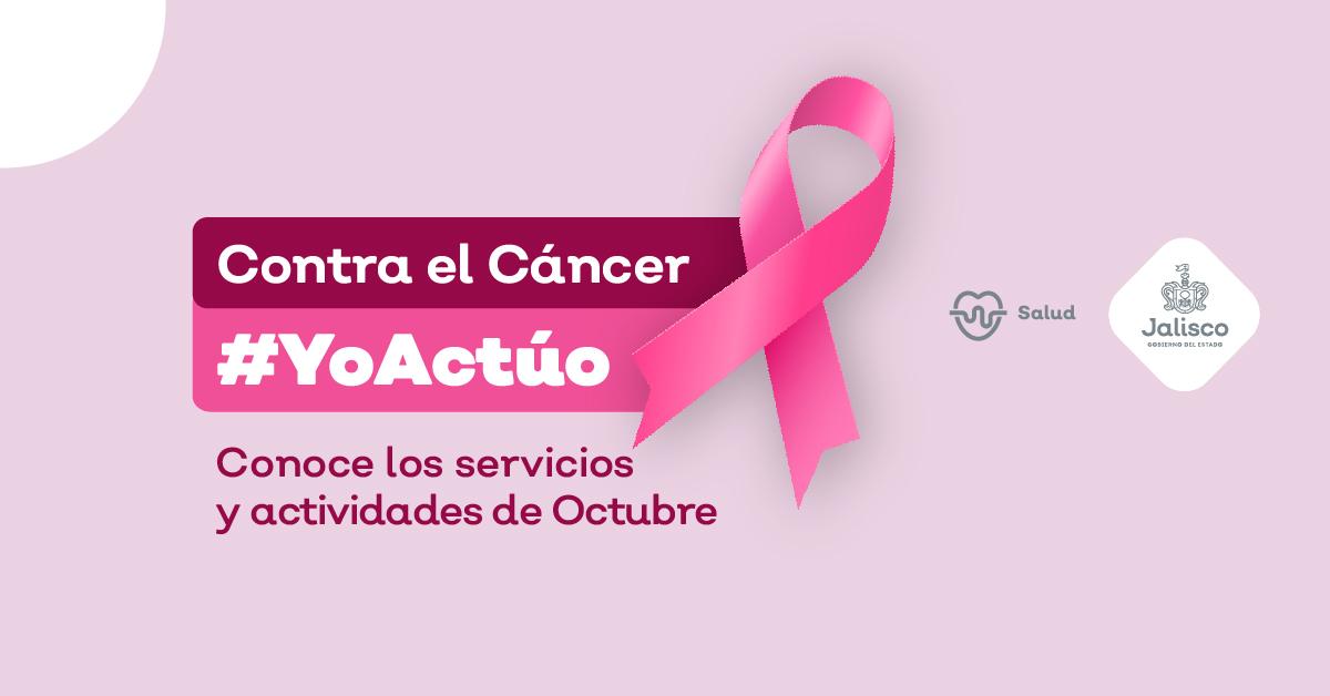 Octubre es el mes de la lucha contra el cáncer de mama 2021 Contra el cáncer yo actúo