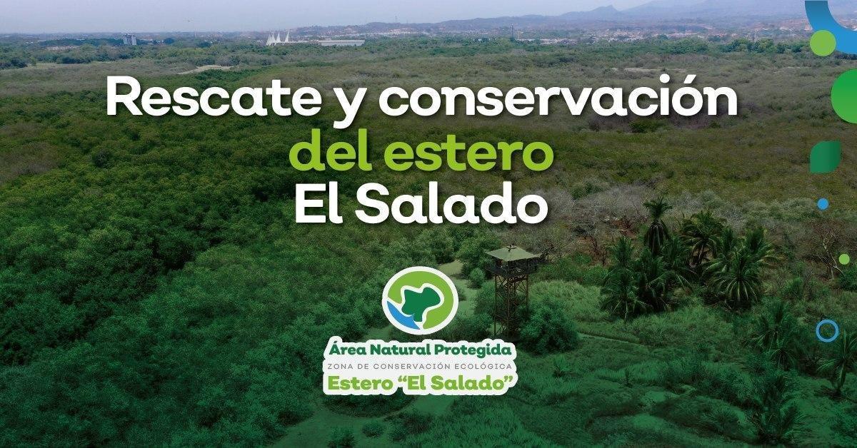 RESCATE Y CONSERVACIÓN DEL ESTERO 'EL SALADO'