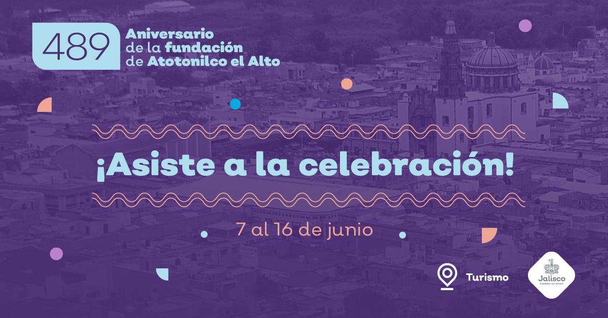 Vive la celebración del 489 aniversario de la fundación de Atotonilco El Alto