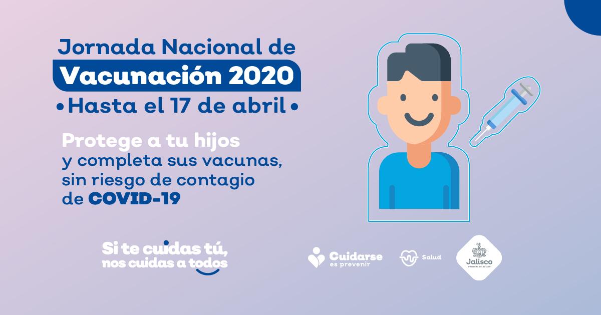 """Primera Jornada de Vacunación 2020 - """"Protege a tu hijos y completa sus vacunas, sin riesgo de contagio de COVID-19"""""""