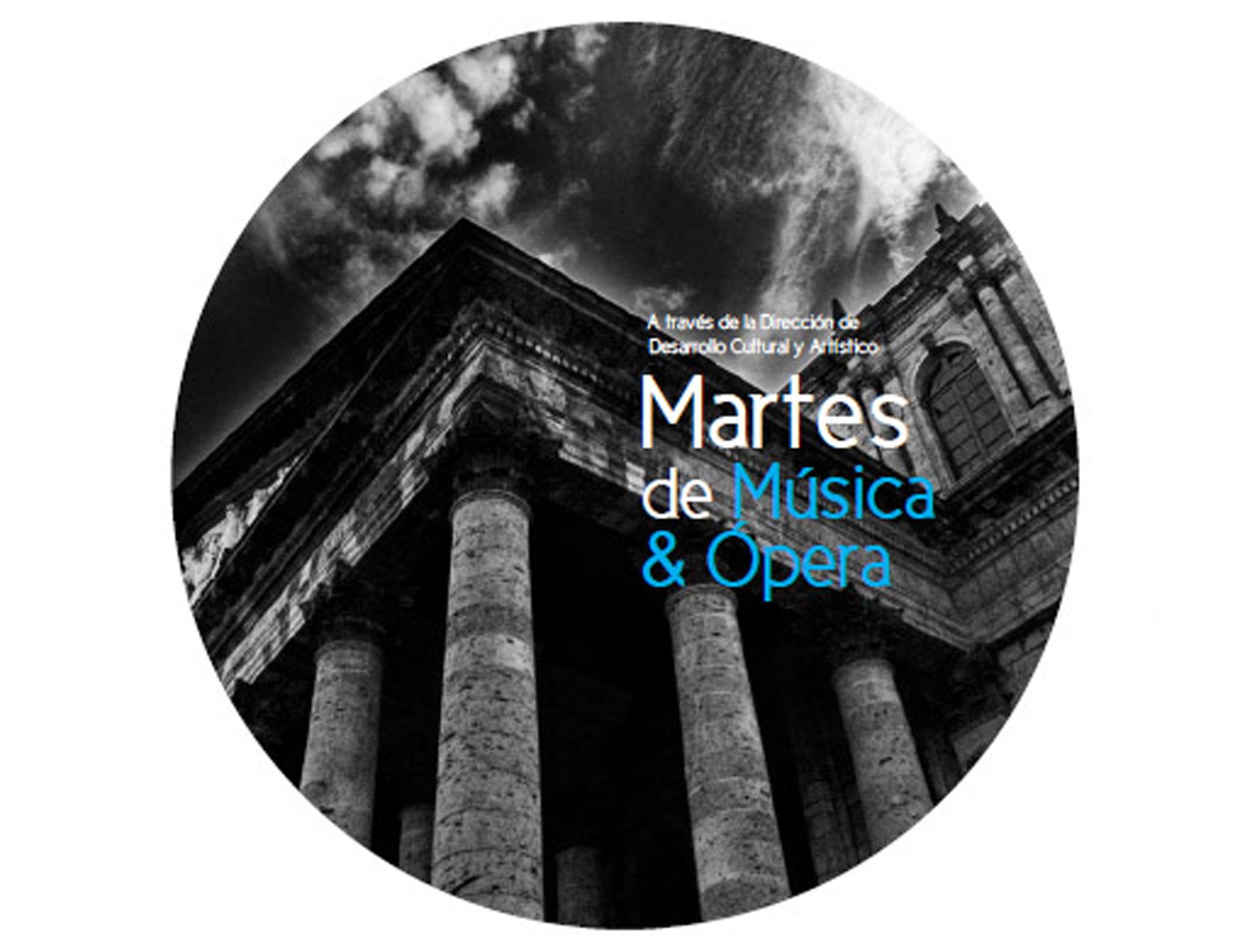 Martes de Música y Ópera • Febrero