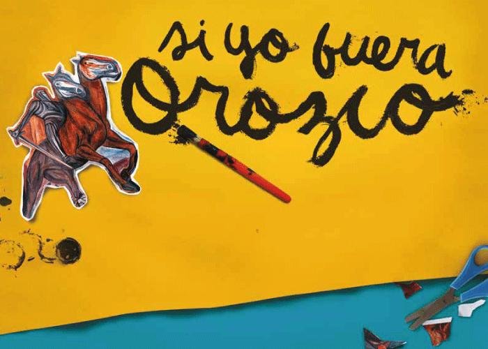 Imagen con el texto Si yo fuera Orozco
